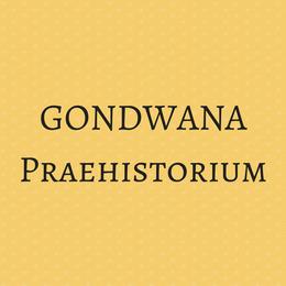 GONDWANA Praehistorium