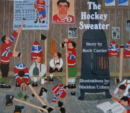 Roch Carriers legendäre Kurzgeschichte The Hockey Sweater (Le chandail de hockey) aus dem Jahre 1979.