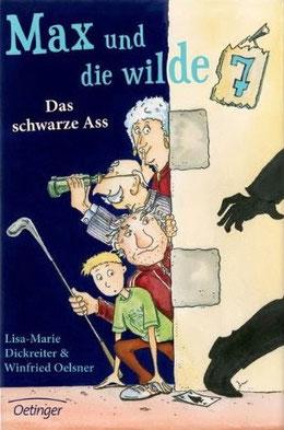 Max und die wilde 7. Das schwarze Ass     Lisa-Marie Dickreiter, Oetinger