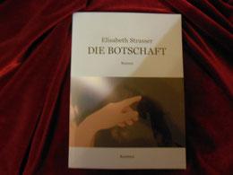 Die Botschaft, Roman von Elisabeth Strasser