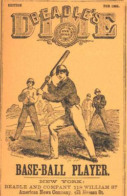 Nell'immagine la prima edizione del settimanale Beadle's Dime Base-Ball Player
