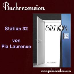 Buchrezension Station 32 von Pia Laurence