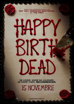 Happy Birthdead de Christopher Landon - 2017 / Horreur