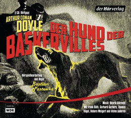 Literaturspielplatz: Arthur Conan Doyle - Der Hund der Baskervilles – inszeniert von Bastian Pastewka