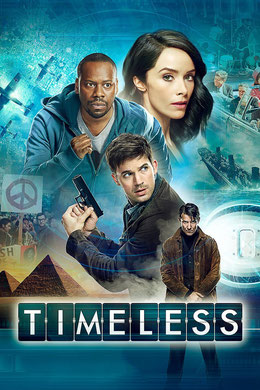 Promotional Poster image of NBC's Timeless.  Image shows the four main characters.