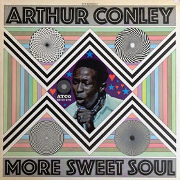 Arthur Conley - More Sweet Music - 1969