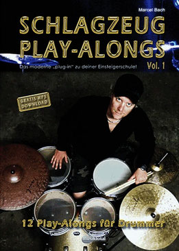 Schlagzeug Play-Alongs Vol. 1 (2012), twelve playalong tracks, level: easy to intermediate / 12 Play-Alongs für Drummer Level: leicht bis mittelschwer
