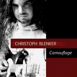 Christoph Blenker - Camouflage (2008) / Jazz- und Progressive Rock