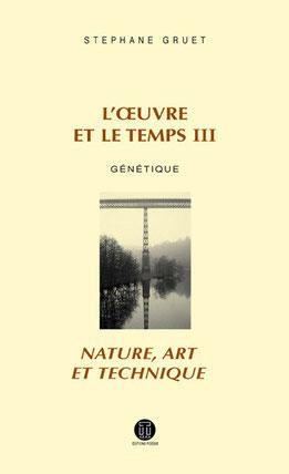 L'œuvre et le temps 3 - S. Gruet - Editions POIESIS