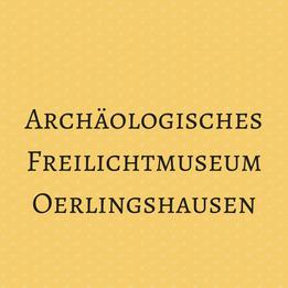 Archäologisches Freilichtmuseum Oerlingshausen