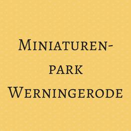Miniaturenpark Werningerode