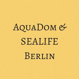 AquaDom und SEALIFE Berlin