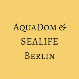 AquaDom und SEALIFE Berlin