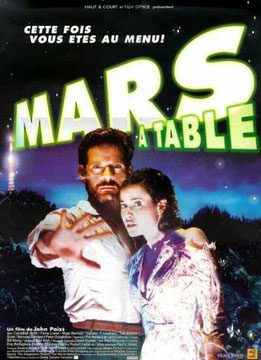 Mars à Table de John Paizs - 1999/Science-Fiction - Comédie