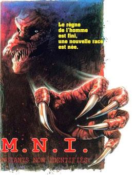 M.N.I. - Mutants Non Identifiés de Thierry Notz - 1989 / Horreur