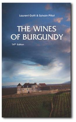 Les Vins de Bourgogne livre de Laurent Gotti et Sylvain Pitiot