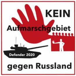 DEFENDER 2020 - KEIN Aufmarschgebiet gegen Russland