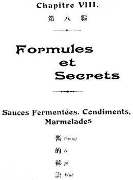 VIII. Sauces. Henri Lecourt : La cuisine chinoise. Éditions Albert Nachbaur, Pékin, 1925.