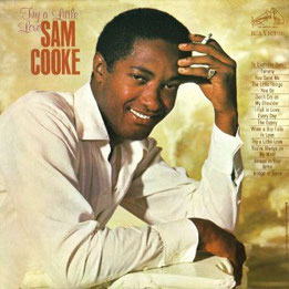 Sam Cooke - 1965 / Try A Little Love