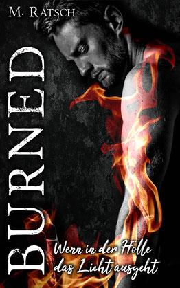 """Buchcoverbild """"Burned - Wenn in der Hölle das Licht ausgeht"""", einem Urban-Fantasy-Roman"""