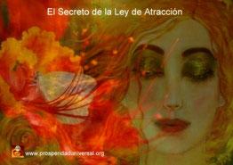 EL SECRETO DE LA LEY DE ATRACCIÓN- DESCUBRE EL VERDADERO SECRETO PAEA ATRAER DINERO Y RIQUEZA - PROSPERIDAD UNIVERSAL