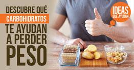 Los carbohidratos que te ayunda a perder peso