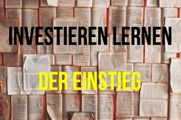 Investieren Lernen Der Einstieg Investor Schule