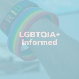 LGBTQIA+ Informed