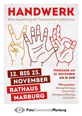 FotoCommunityMarburg,Ausstellung,Handwerk,Rathaus,Marburg,pixelraupe.de,Franziska Seibel,Plakat,Fotografie