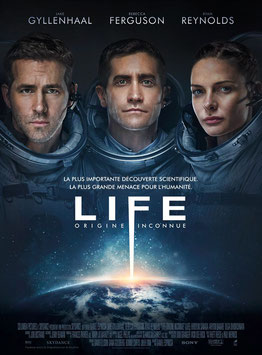 Life - Origine Inconnue de Daniel Espinosa - 2017 / Science-Fiction