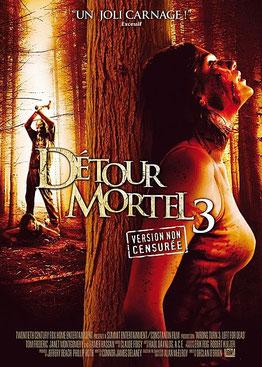 Détour Mortel 3 de Declan O'Brien - 2009 / Horreur - Survival