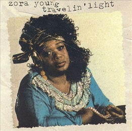 Zora Young - 1991 / Travellin' Light