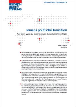April 2014 - Friedrich Ebert Stiftung: Jemens politische Transition. Auf dem Weg zu einem neuen Gesellschaftsvertrag?