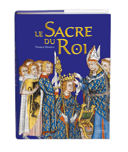 LE SACRE DU ROI - Patrick Demouy - Ed. La Nuée Bleue / Place des Victoires