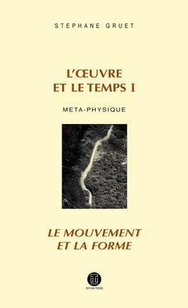L'œuvre et le temps 1 - S. Gruet - Editions POIESIS