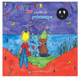 """Couverture du livre jeunesse fantastique """"Zip à la fête du printemps"""" réalisée par l'illustratrice Cloé Perrotin"""
