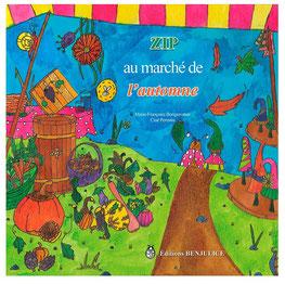 """Couverture du livre jeunesse fantastique """"Zip au marché de l'automne"""" réalisée par l'illustratrice Cloé Perrotin"""