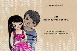 Couverture du livre numérique gratuit Les montagnes russes écrit par Cloé Perrotin et illustré par Fanny Offre via Majuscrit