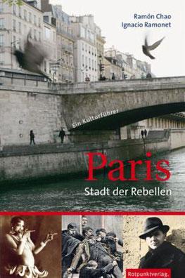 Reiseführer Paris stadt der rebellen