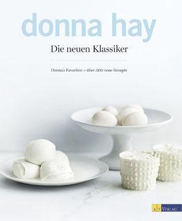 Die neuen Klassiker von Donna Hay