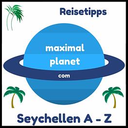 Reisetipps Seychellen Fragen Antworten A bis Z