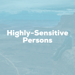 Therapy for Highly-Sensitive Persons