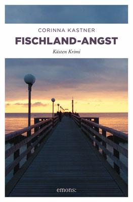 Ostsee Fischland Krimi Corinna Kastner Wustrow Darß Zingst Mecklenburg-Vorpommern Stralsund Fischland-Angst