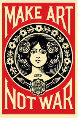 Shepard Fairey Make Art not War 2015