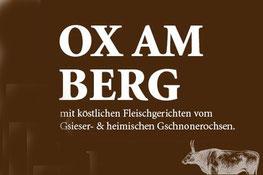 Ox am Berg Restaurant Dorfner Montan Montagna Gourmet Südtirol