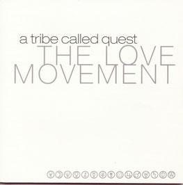 ATCQ - THE LOVE MOVEMENT (1992-1998)