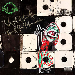 A Tribe Called Quest - 2016 - We got it from Here… Thank You 4 Your service