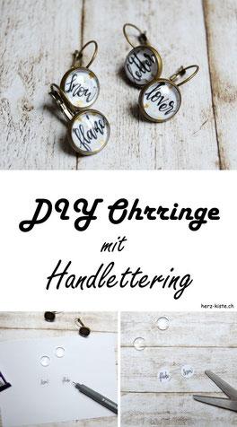DIY Anleitung für selbstgemachte Cabochon Ohrringe mit Handlettering. Trage deinen individuellen und selbstgemachten Schmuck mit einem Lettering Statement! Einfache Anleitung zum sofort nachmachen