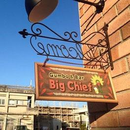 Big Chiefの小さな看板