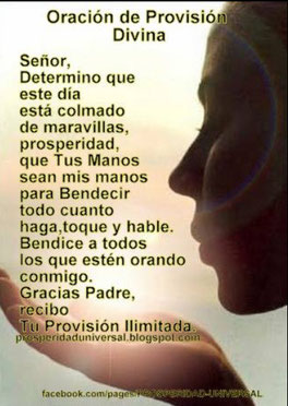 oracion poderosa provision divina - prosperidad- abundancia - prosperidad universal